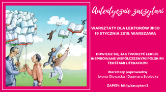 dowiedz się, jak tworzyć lekcje inspirowane wspóŁczesnymi polskimi tekstami literackimi warsztaty poprowadzą_ iwona głowacka i dagmara sobiecka